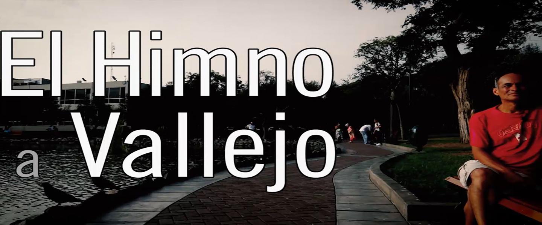 Luis Salazar Orsi El Himno A Vallejo