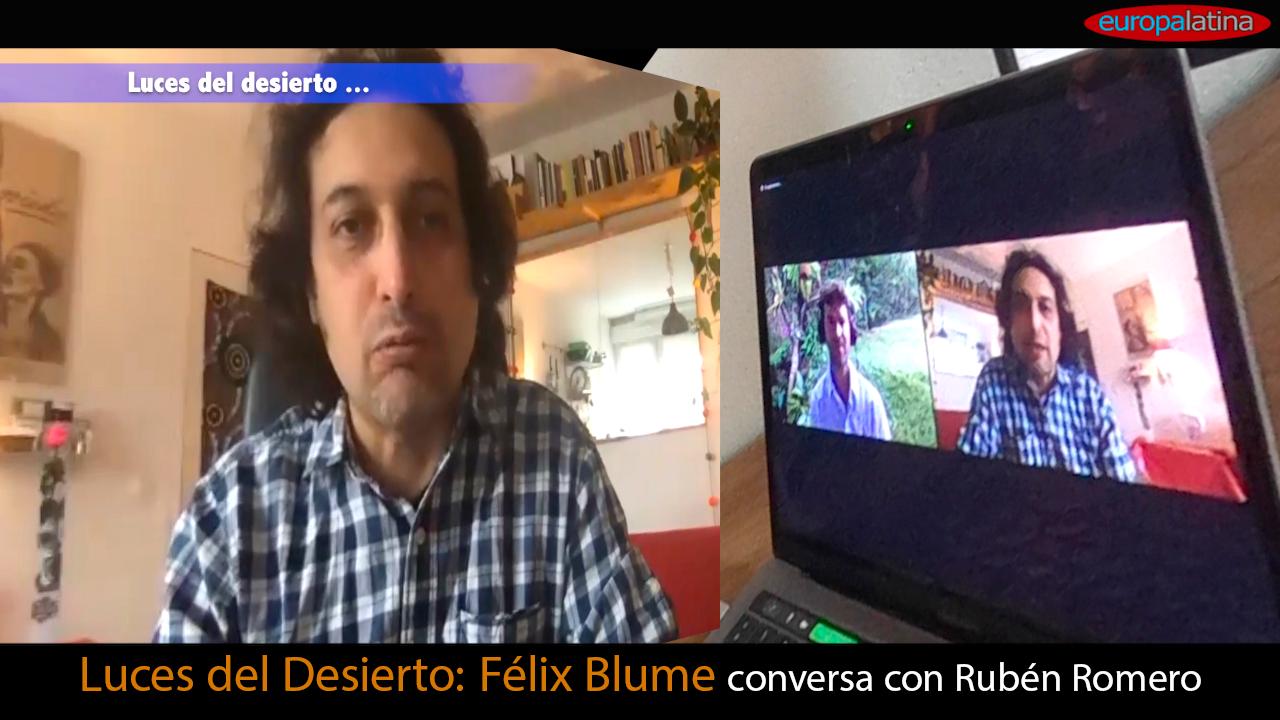 Félix Blume: Luces del desierto