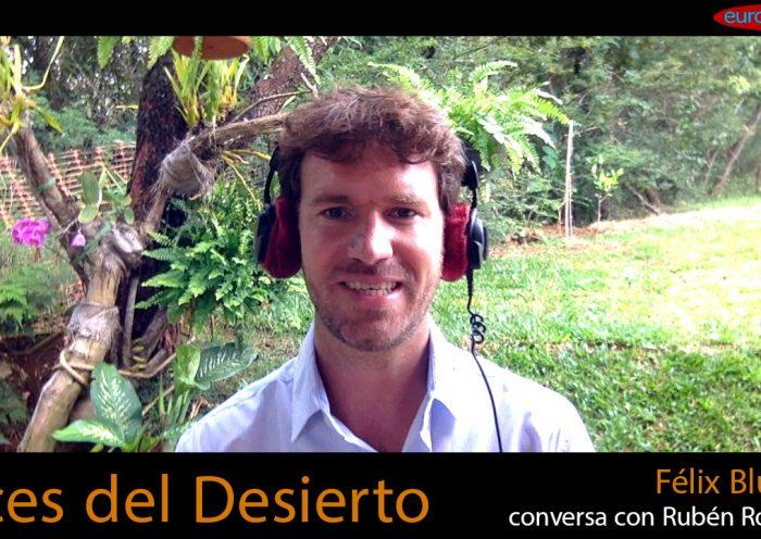 luces del desierto Félix Blume conversa con Rubén Romero