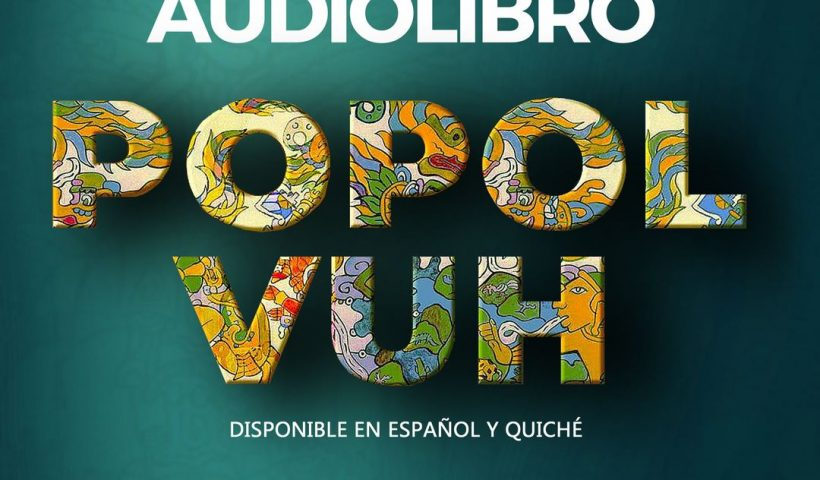 AudioLibro Popol Vuh